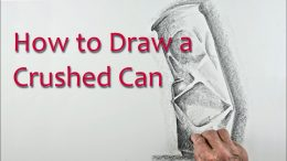 Start Drawing: Part 8 Crushed Can