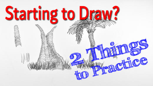 Starting to draw? Two things to practice