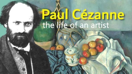 Paul Cezanne: Life of an artist